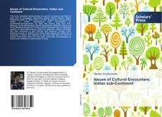 Issues of Cultural Encounters: Indian Sub-Continent kitap kapağı