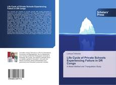 Bookcover of Life Cycle of Private Schools Experiencing Failure in DR Congo