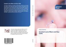 Contact Lens Wear and Eye Cells的封面