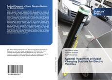 Bookcover of Optimal Placement of Rapid Charging Stations for Electric Vehicles