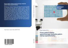 Bookcover of From patch-clamp-spectroscopy towards patch-clamp-spectrometry