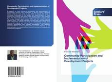 Bookcover of Community Participation and Implementation of Development Projects