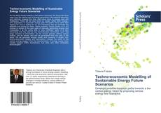 Bookcover of Techno-economic Modelling of Sustainable Energy Future Scenarios