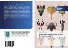 Bookcover of In vitro Propagation of African Trypanosomes