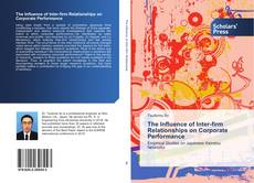 Bookcover of The Influence of Inter-firm Relationships on Corporate Performance