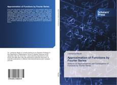 Couverture de Approximation of Functions by Fourier Series