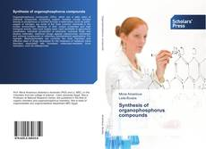 Bookcover of Synthesis of organophosphorus compounds