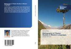 Bookcover of Bibliography of Tibetan Studies in Western Languages