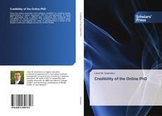 Portada del libro de Credibility of the Online PhD