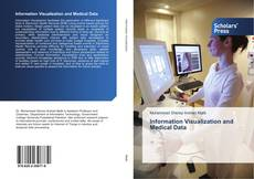 Couverture de Information Visualization and Medical Data