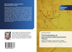 Bookcover of The Confutation of Conventional Microeconomic Theory
