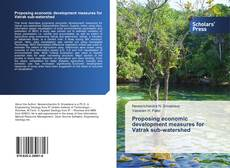 Bookcover of Proposing economic development measures for Vatrak sub-watershed