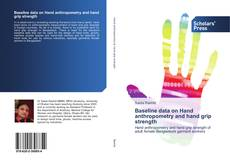 Couverture de Baseline data on Hand anthropometry and hand grip strength