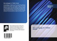 Bookcover of New pedagogy for Yiddish theater