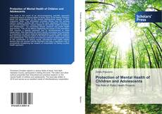 Bookcover of Protection of Mental Health of Children and Adolescents