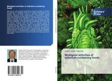 Bookcover of Biological activities of selenium-containing foods