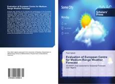 Bookcover of Evaluation of European Centre for Medium-Range Weather Forecast