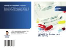 Bookcover of HIV-AIDS The Greatest Lie of 21st Century