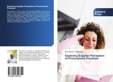 Exploring Supplier Perception of Procurement Practices kitap kapağı