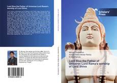 Borítókép a  Lord Siva the Father of Universe:Lord Rama's worship of Lord Shiva - hoz