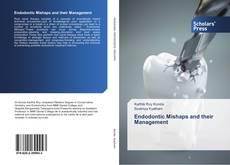 Endodontic Mishaps and their Management的封面