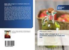Portada del libro de Apple cider vinegar as a treatment mixture for head and lice