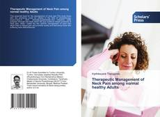 Bookcover of Therapeutic Management of Neck Pain among normal healthy Adults