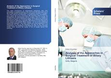 Copertina di Analysis of the Approaches in Surgical Treatment of Biliary Lithiasis