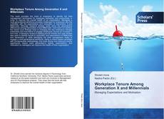Capa do livro de Workplace Tenure Among Generation X and Millennials