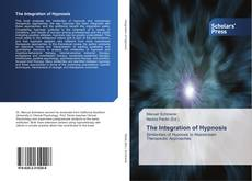 Bookcover of The Integration of Hypnosis