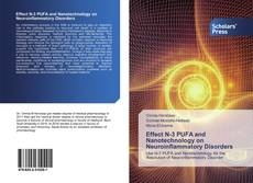 Bookcover of Effect N-3 PUFA and Nanotechnology on Neuroinflammatory Disorders