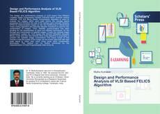 Bookcover of Design and Performance Analysis of VLSI Based FELICS Algorithm