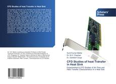 Buchcover von CFD Studies of Heat Transfer in Heat Sink