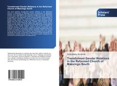 Bookcover of Transformed Gender Relations in the Reformed Church of Masvingo South