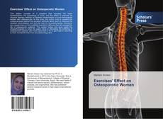 Bookcover of Exercises Effect on Osteoporotic Women