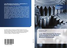 Bookcover of Lean Manufacturing System: Optimization in Small and Medium Enterprises