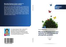 Copertina di Microbial Phytase-A Green solution to environmental phosphate problem