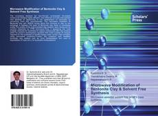 Portada del libro de Microwave Modification of Bentonite Clay & Solvent Free Synthesis