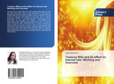 Bookcover of Treasury Bills and its effect on Interest rate: Working and Overview