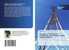 Buchcover von Design of Transformer Peripherals by Computer Aided Design Drafting