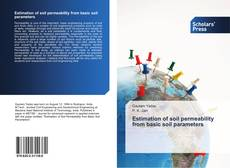 Bookcover of Estimation of soil permeability from basic soil parameters