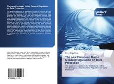 Buchcover von The new European Union General Regulation on Data Protection