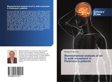 Bookcover of Biomechanical analysis of sit to walk movement in Parkinson's patients