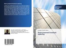 Bookcover of Solar powered livestock watering
