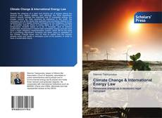 Bookcover of Climate Change & International Energy Law