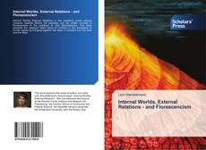 Bookcover of Internal Worlds, External Relations - and Florescencism