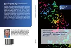 Couverture de Well-being of 14- to 26-year-old Intercountry Adoptees, West Australia