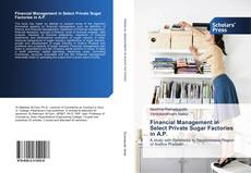 Buchcover von Financial Management in Select Private Sugar Factories in A.P.