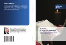 Bookcover of In Search of Meaning II