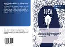 Bookcover of Introduction to Computing and Problem Solving using Python